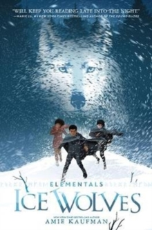 Elementals: Ice Wolves, Hardback Book