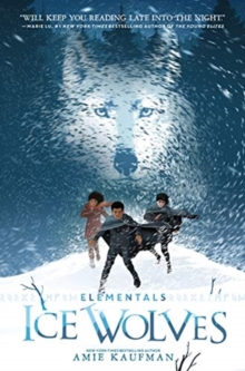 Elementals: Ice Wolves, Paperback / softback Book