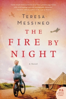 The Fire by Night : A Novel, Paperback Book