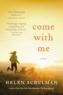 Come with Me : A Novel, Paperback / softback Book