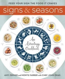 Signs and Seasons : An Astrology Cookbook, Hardback Book