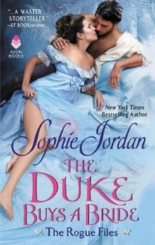 The Duke Buys a Bride : The Rogue Files, Paperback / softback Book