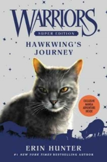 Warriors Super Edition: Hawkwing's Journey, Paperback Book