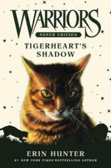 Warriors Super Edition: Tigerheart's Shadow, Hardback Book