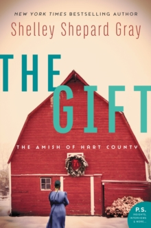 The Gift : The Amish of Hart County, EPUB eBook
