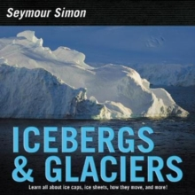 Icebergs & Glaciers : Revised Edition, Paperback Book