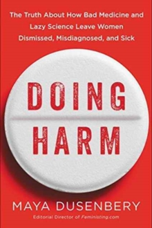 Doing Harm, Hardback Book