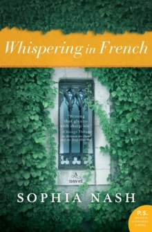 Whispering in French : A Novel, Paperback Book
