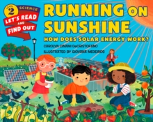 Running on Sunshine : How Does Solar Energy Work?, Paperback Book