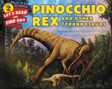 Pinocchio Rex and Other Tyrannosaurs, Paperback Book