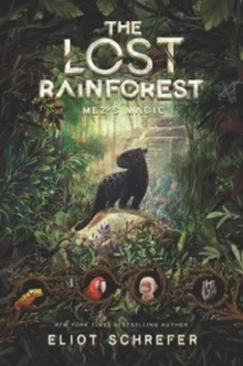 The Lost Rainforest #1: Mez's Magic, Hardback Book