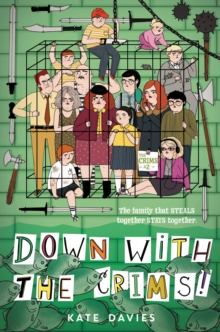 The Crims #2: Down with the Crims!, EPUB eBook