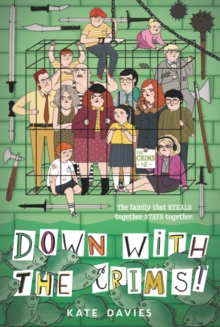 The Crims #2: Down with the Crims!, Paperback / softback Book