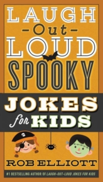 Laugh-Out-Loud Spooky Jokes for Kids, Paperback Book