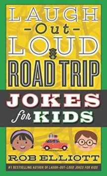 Laugh-Out-Loud Road Trip Jokes for Kids, Paperback Book
