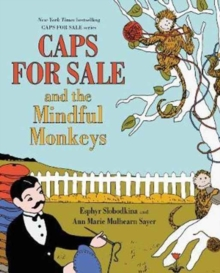 Caps for Sale and the Mindful Monkeys, Hardback Book