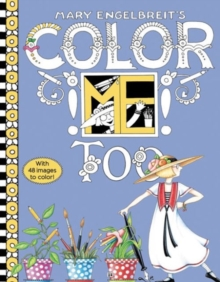 Mary Engelbreit's Color ME Too Coloring Book : Coloring Book for Adults and Kids to Share, Paperback / softback Book