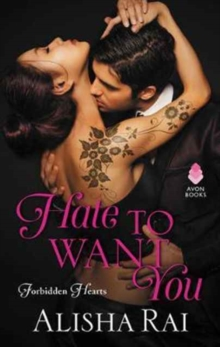 Hate to Want You : Forbidden Hearts, Paperback Book