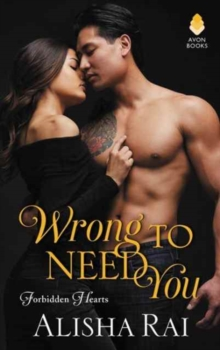 Wrong to Need You : Forbidden Hearts, Paperback Book