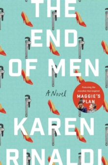 The End of Men : A Novel, Paperback Book
