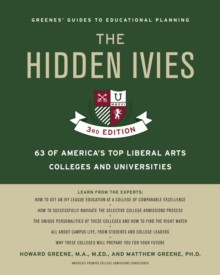 Hidden Ivies, 3rd Edition, The, EPUB : 63 of America's Top Liberal Arts Colleges and Universities, EPUB eBook