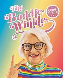 Baddiewinkle's Guide to Life, Hardback Book