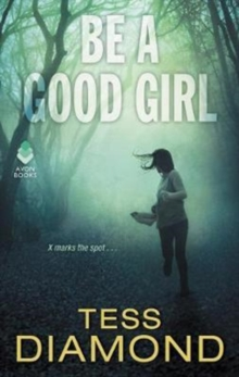 Be a Good Girl, Paperback / softback Book