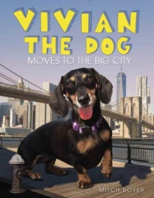 Vivian the Dog Moves to the Big City, Hardback Book