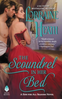 The Scoundrel in Her Bed : A Sins for All Seasons Novel, EPUB eBook