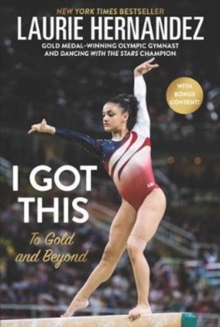 I Got This : To Gold and Beyond, Paperback Book