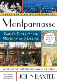 Montparnasse : Paris's District of Memory and Desire, Paperback Book