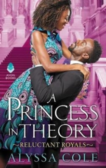 A Princess in Theory : Reluctant Royals, Paperback / softback Book