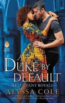 A Duke by Default : Reluctant Royals, Paperback / softback Book