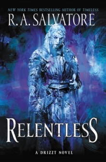 Relentless : A Drizzt Novel, Hardback Book