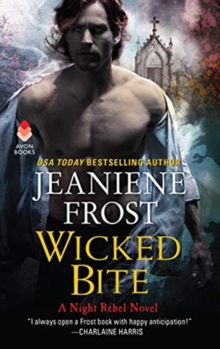 Wicked Bite : A Night Rebel Novel, Paperback / softback Book