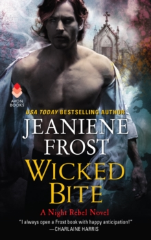 Wicked Bite : A Night Rebel Novel, EPUB eBook