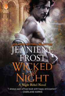 Wicked All Night : A Night Rebel Novel, Paperback / softback Book