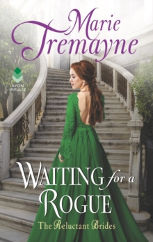Waiting For a Rogue : The Reluctant Brides, EPUB eBook