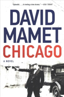 Chicago : A Novel, Paperback / softback Book