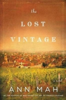 The Lost Vintage : A Novel, Hardback Book