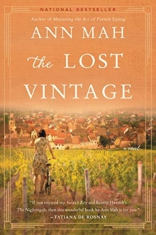 The Lost Vintage : A Novel, Paperback / softback Book