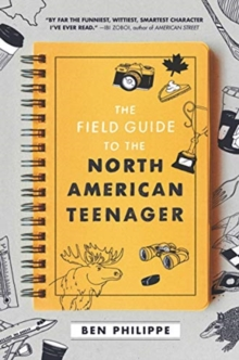 The Field Guide to the North American Teenager, Hardback Book