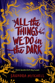 All the Things We Do in the Dark, Hardback Book