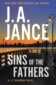Sins of the Fathers : A J.P. Beaumont Novel, Hardback Book