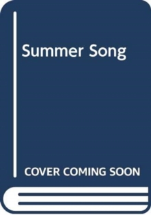 Summer Song, Hardback Book