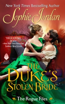 The Duke's Stolen Bride : The Rogue Files, Paperback / softback Book