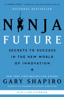 Ninja Future : Secrets to Success in the New World of Innovation, EPUB eBook