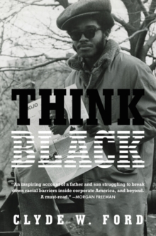 Think Black : A Memoir, Hardback Book