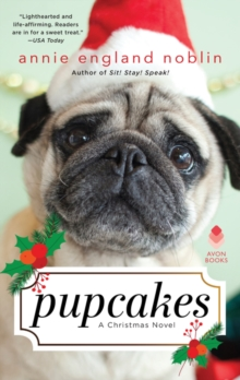 Pupcakes : A Christmas Novel, Paperback / softback Book