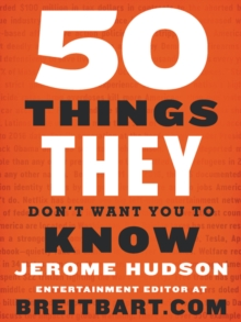 50 Things They Don't Want You to Know, Paperback / softback Book